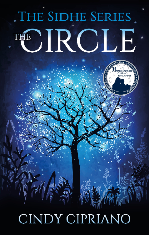 The Circle The Sidhe Series #1 by Cindy Cipriano