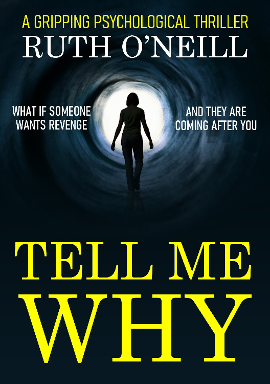 Tell Me Why by Ruth O'Neill