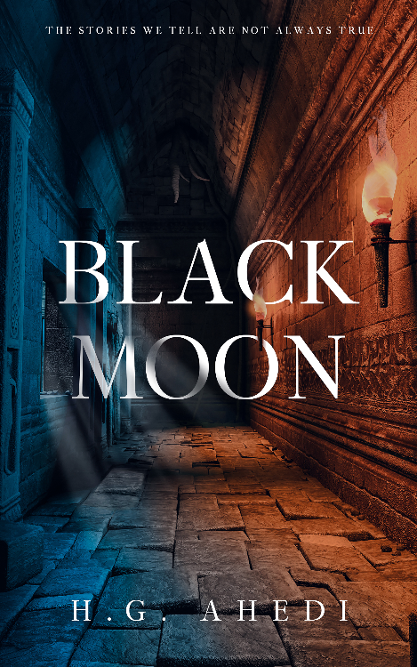 Black Moon by H.G Ahedi