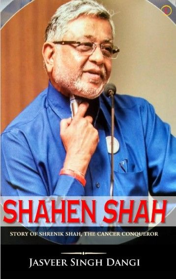 New book: ShahenShah: Story of Shrenik Shah, the Cancer Conqueror