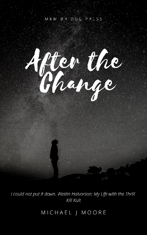 After the Change by Michael J Moore