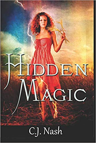 Hidden Magic by C.J. Nash by Carl j England