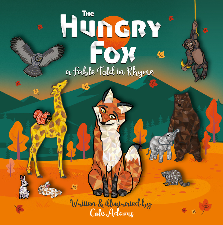 The Hungry Fox a Fable Told in Rhyme by Chakib Azzaoui