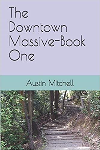 New book: The Downtown Massive-Book One