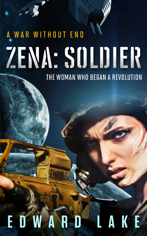 Zena: Soldier by Edward Lake