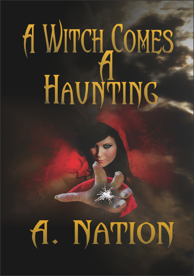 New book: A Witch Comes a Haunting