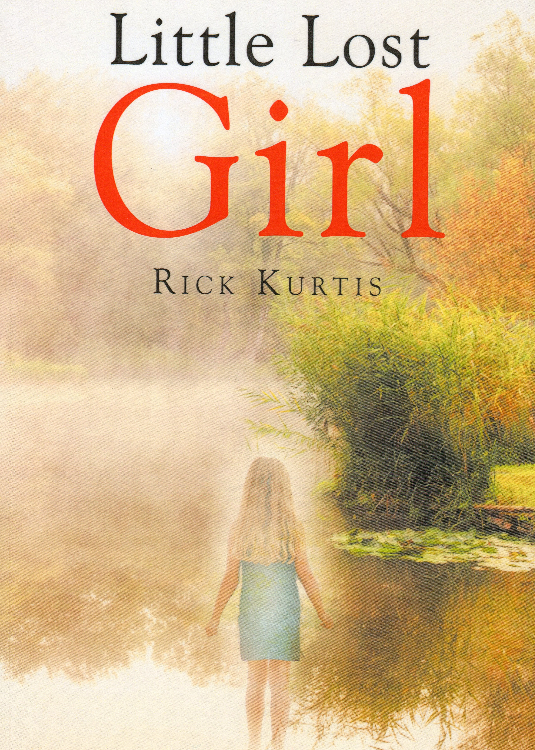 Little Lost Girl / Rick Kurtis by richard heinreich