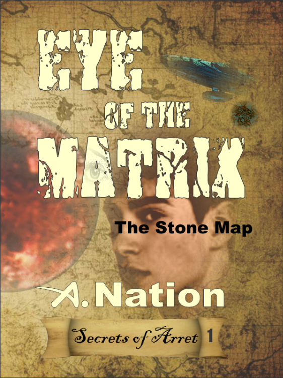 Eye of the Matrix - (Book 1 in the Quest series) by A. Nation