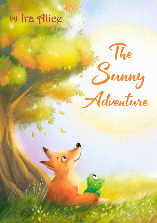 The Sunny Adventure by Ira Alice