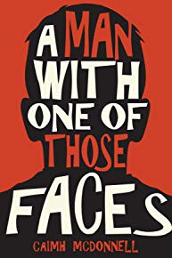 New book: A Man With One of Those Faces