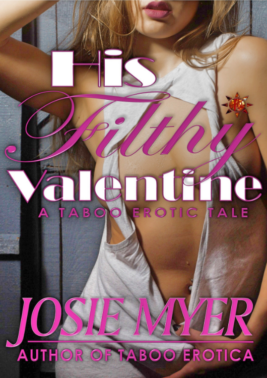 New book: His Filthy Valentine