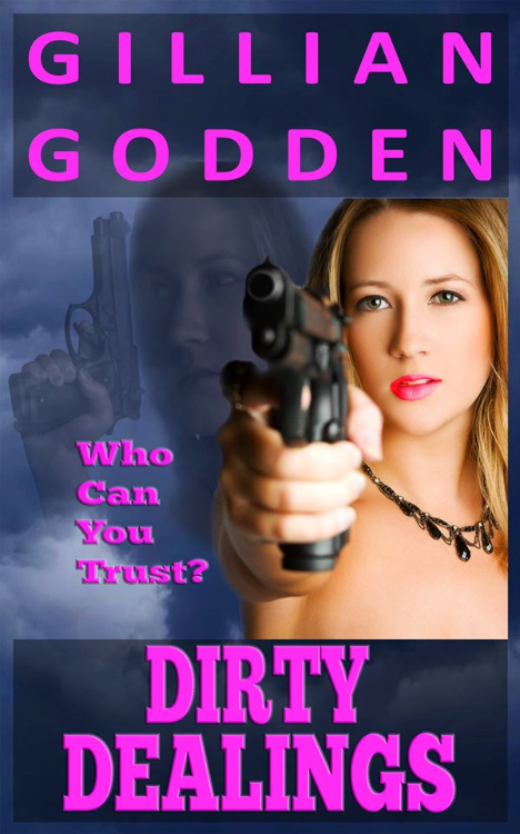 DIRTY DEALINGS by Gillian Godden