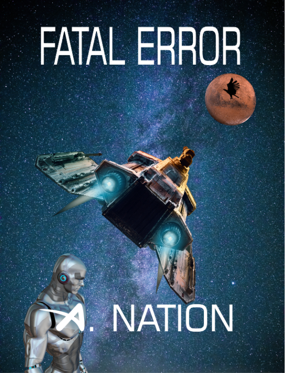 Fatal Error - Death by Innocence - Blackhawk Files Book 3 by A. Nation