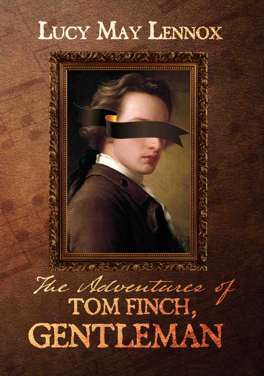 New book: The Adventures of Tom Finch, Gentleman