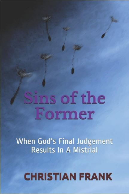 Sins of the Former by Christian Frank
