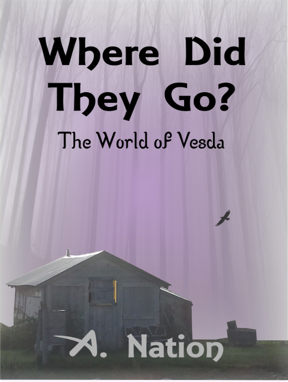 Where Did They Go? - (Book 1 in the Urban Fantasy series) by A. Nation