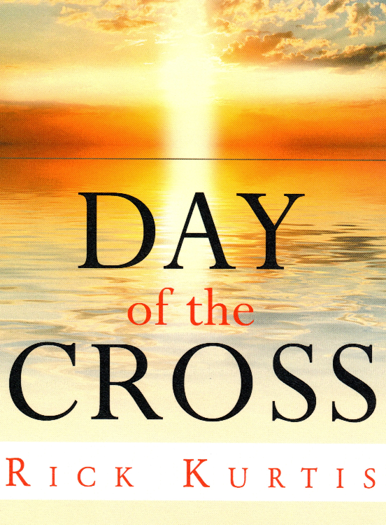 Day of the Cross / Rick Kurtis by richard heinreich