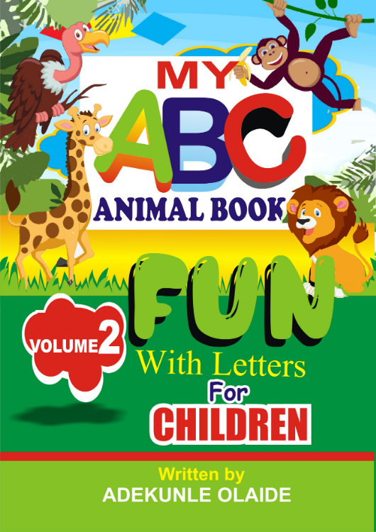 My ABC Animal Book: Fun with Letters (Volume 2) by Adekunle Olaide