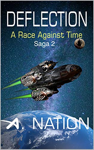 Deflection, A Race Against Time  - Saga 2, Blackhawk File 1 by A. Nation