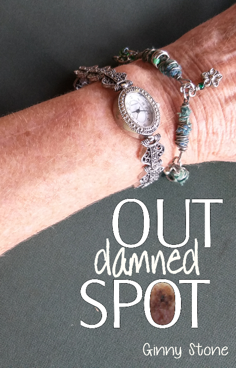 Out Damned Spot by Ginny Stone