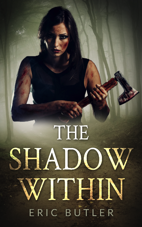 The Shadow Within by Eric Butler