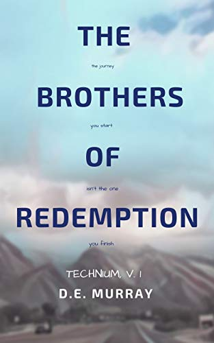 New book: The Brothers Of Redemption (Technium, v. 1)