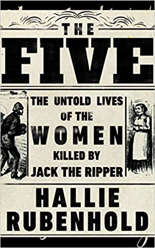 Everybody Counts - review of The Five by Hallie Rubenhold by - Jim Sullivan Profile